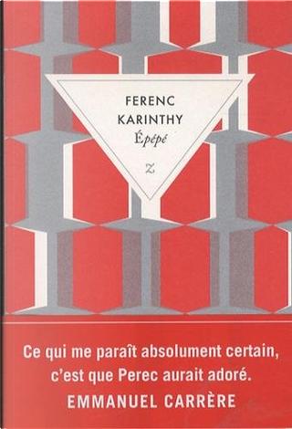Epépé by Ferenc Karinthy