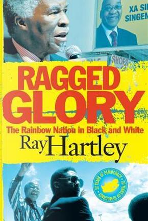 RAGGED GLORY by Ray Hartley