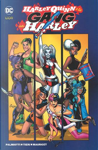Harley Quinn e la gang delle Harley by Frank Tieri, Jimmy Palmiotti