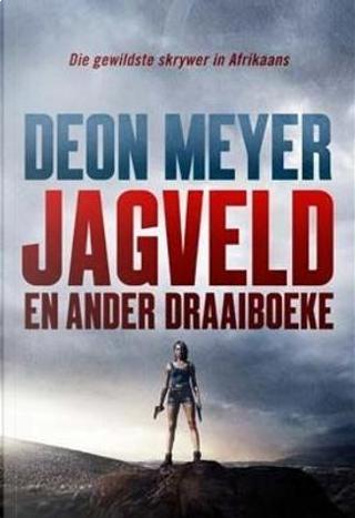 Jagveld by Deon Meyer