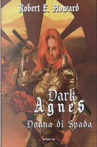 Dark Agnes by Robert E. Howard