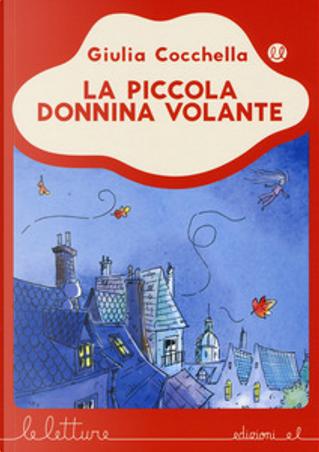 La piccola donnina volante by Giulia Cocchella