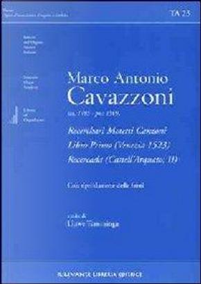 Recerchari Motetti Canzoni Libro Primo (Venezia 1523) Recercada (Castell'Arquato, II) by Brogi Marco Costanti Nicola