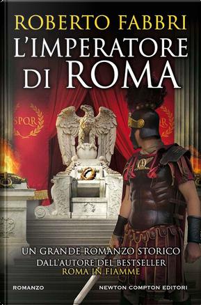 L'imperatore di Roma by Roberto Fabbri