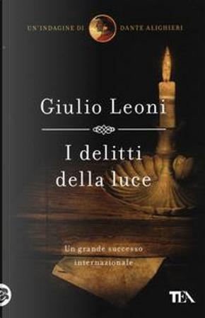 I delitti della luce by Giulio Leoni