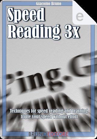3x Speed Reading by Giacomo Bruno