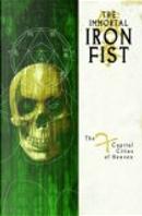 Immortal Iron Fist Volume 2 by Dan Brereton, David Aja, Ed Brubaker, Howard Chaykin, Jelena Kevic Djurdjevic, Matt Fraction
