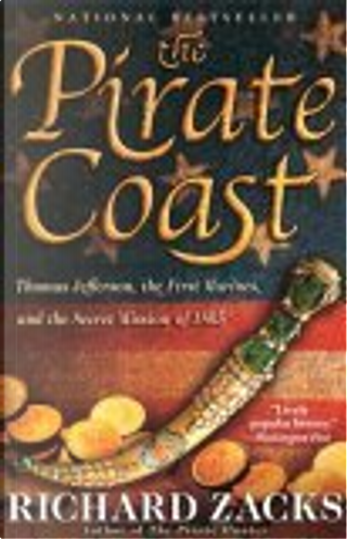The Pirate Coast by Richard Zacks, Zacks, Richard Dawkins