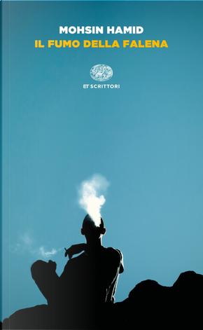 Il fumo della falena by Mohsin Hamid