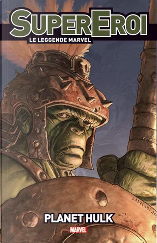 Supereroi - Le leggende Marvel vol. 18 by Aaron Lopresti, Carlo Pagulayan, Greg Pak, Marshall Rogers