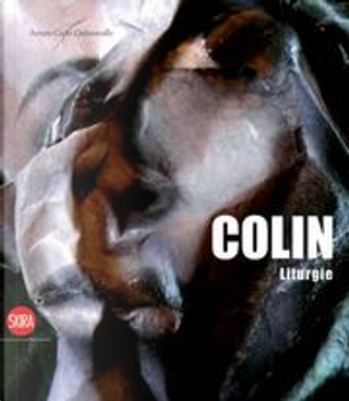 Colin by Arturo Carlo Quintavalle