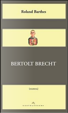Bertolt Brecht by Roland Barthes