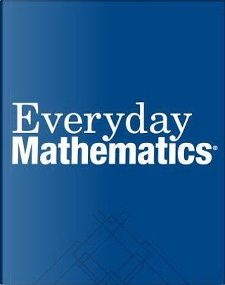 Everyday Mathematics by Max Bell