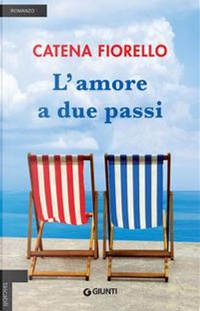 L'amore a due passi by Catena Fiorello
