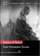 Donne di Beirut by Iman Humaydan Younes