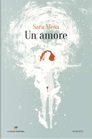Un amore by Sara Mesa