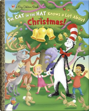The Cat in the Hat Knows a Lot About Christmas! by Tish Rabe
