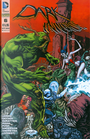 Dark Universe n. 6 by Christy Marx, Dan Didio, J. M. DeMatteis, Jeff Lemire, Scott Snyder