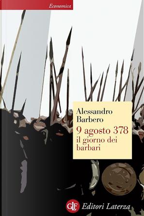 9 agosto 378 by Alessandro Barbero