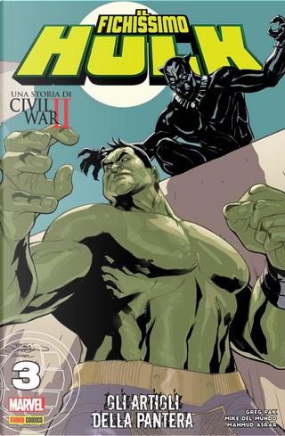 Il fichissimo Hulk vol. 3 by Fred Van Lente, Greg Pak, Marco D'alfonso