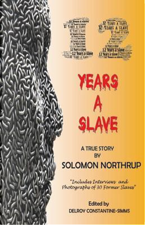 12 Years a Slave by Solomon Northrup