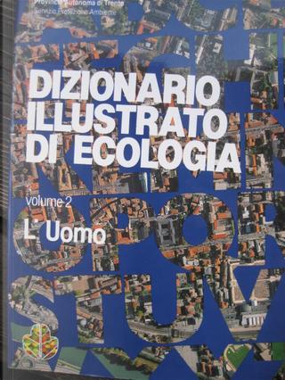 Dizionario illustrato di ecologia by Aldo Fasani, Aldo Maurina