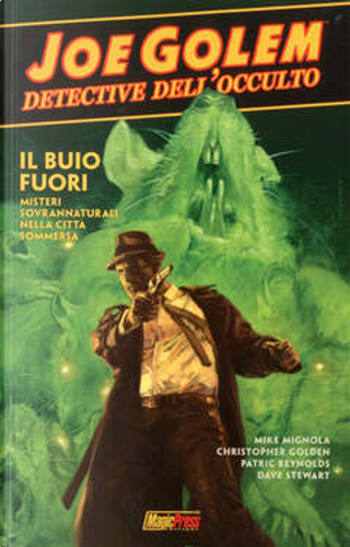 Joe Golem: Detective dell'occulto vol. 2 by Christopher Golden, Mike Mignola