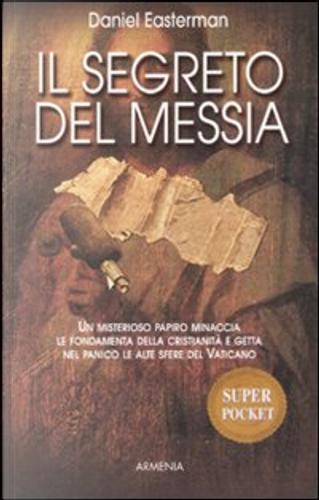 Il segreto del messia by Daniel Easterman