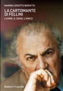 La cartomante di Fellini by Marina Ceratto Boratto