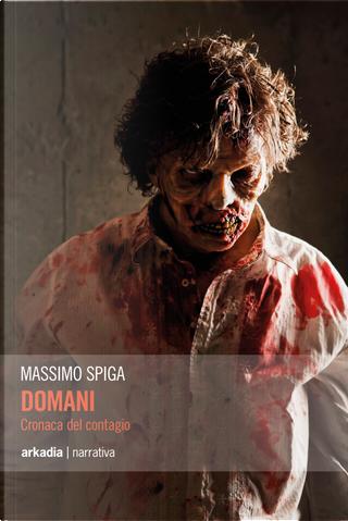 Domani by Massimo Spiga