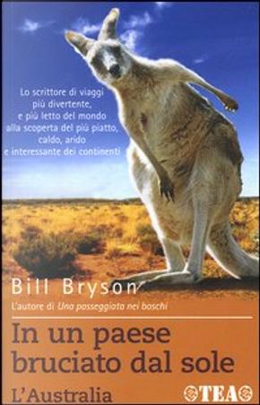 In un paese bruciato dal sole by Bill Bryson