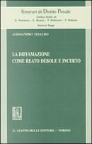 La diffamazione come reato debole e incerto by Alessandro Tesauro
