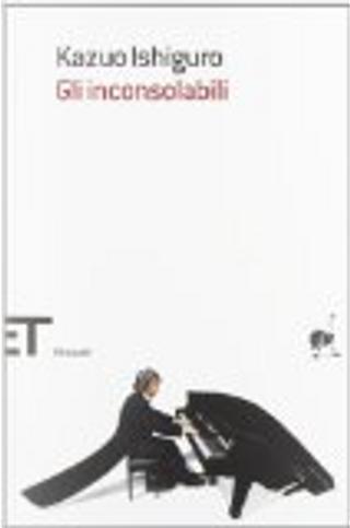 Gli inconsolabili by Gaspare Bona, Kazuo Ishiguro