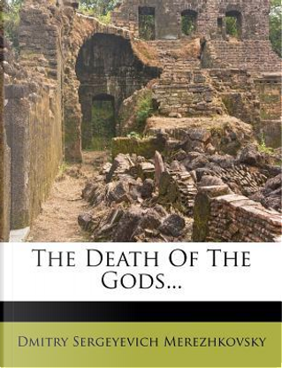 The Death of the Gods. by Saratovski I Gosudarstvenny I Universitet Im Ng Chernyshevsk
