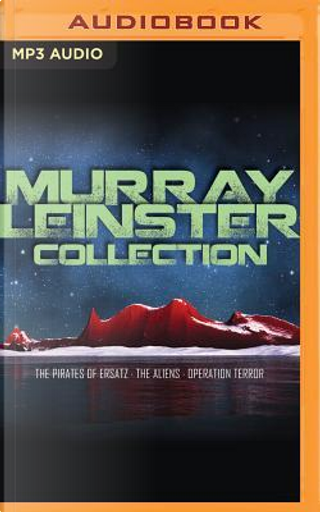 Murray Leinster Collection by Murray Leinster