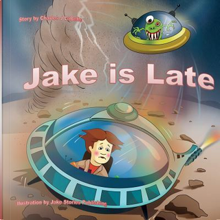 Jake is Late by Charles LaBelle