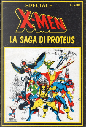 X-Men: La saga di Proteus by Chris Claremont, John Byrne