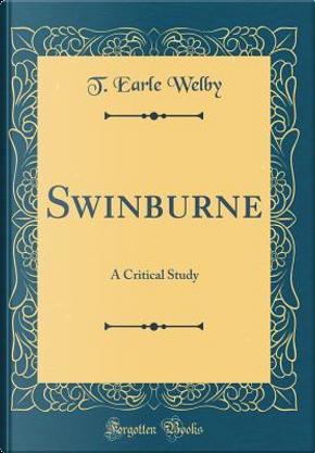 Swinburne by T. Earle Welby
