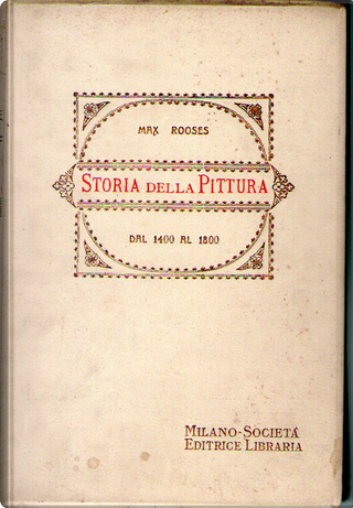 Storia della pittura dal 1400 ad oggi - Vol. 1 by Max Rooses