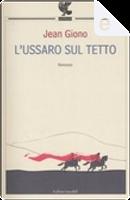 L'ussaro sul tetto by Jean Giono