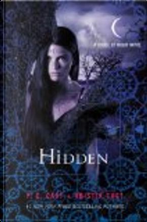 Hidden by Kristin Cast, P. C. Cast