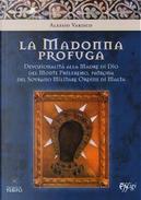 La Madonna profuga. Storia della devozionalità della Madre del monte Phileremo by Alessio Varisco