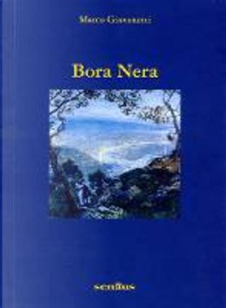Bora Nera by Marco Giovanetti