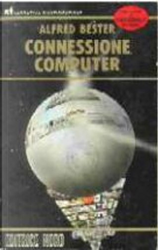 Connessione computer by Alfred Bester