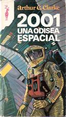 2001. Una odisea espacial by Arthur C. Clarke