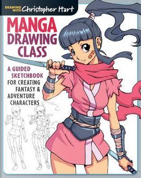 Manga Drawing Class by Christopher Hart
