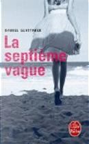 La Septieme Vague by Daniel Glattauer, S Fawkes, Sue Finnie