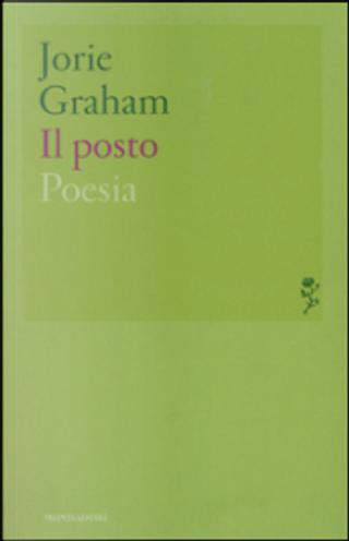 Il posto by Jorie Graham