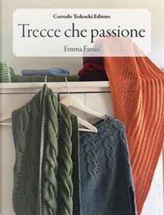 Trecce che passione by Emma Fassio