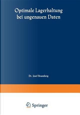 Optimale Lagerhaltung Bei Ungenauen Daten by Josef Brunnberg